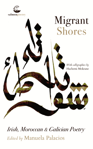 Migrant Shores, Salmon Press publication with Irish, Moroccan and Galician Poetry